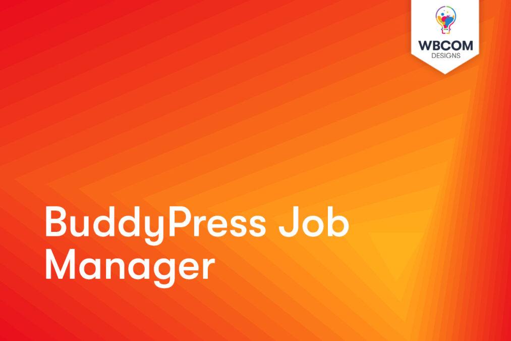 BuddyPress Job Manager - Wbcom Designs