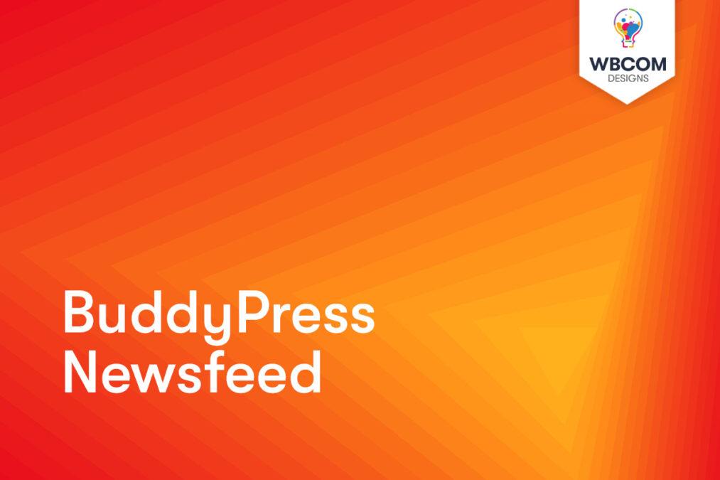BuddyPress Newsfeed - Wbcom Designs