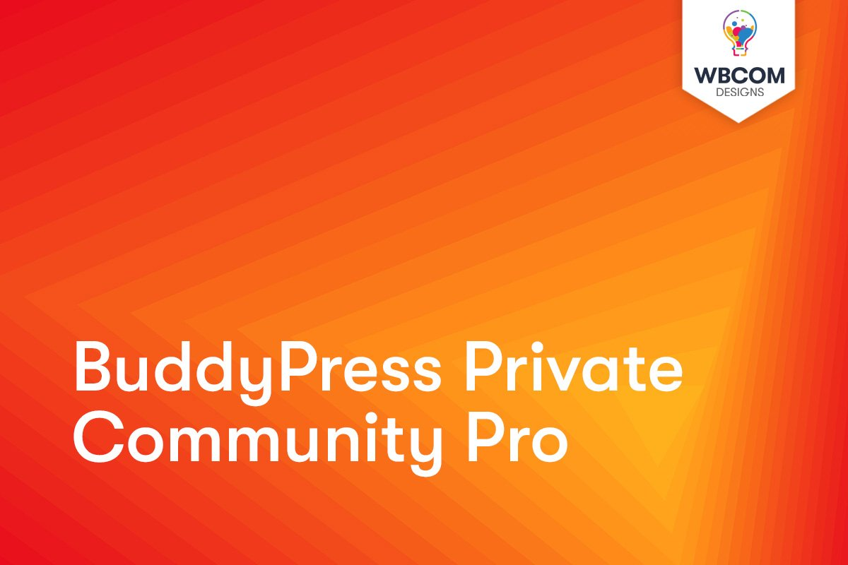 BuddyPress Private Community Pro
