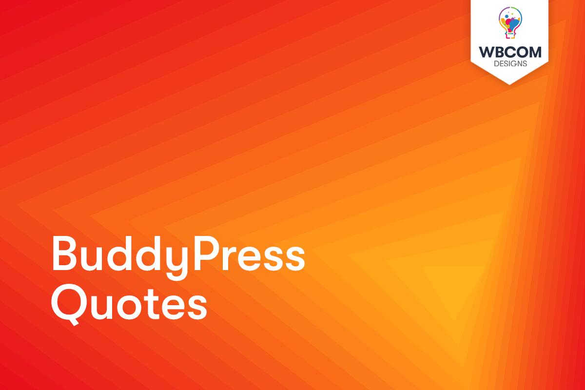 BuddyPress Quotes - Wbcom Designs