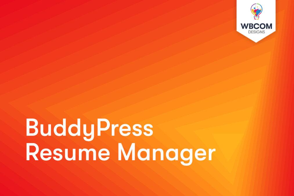 BuddyPress Resume Manager - Wbcom Designs