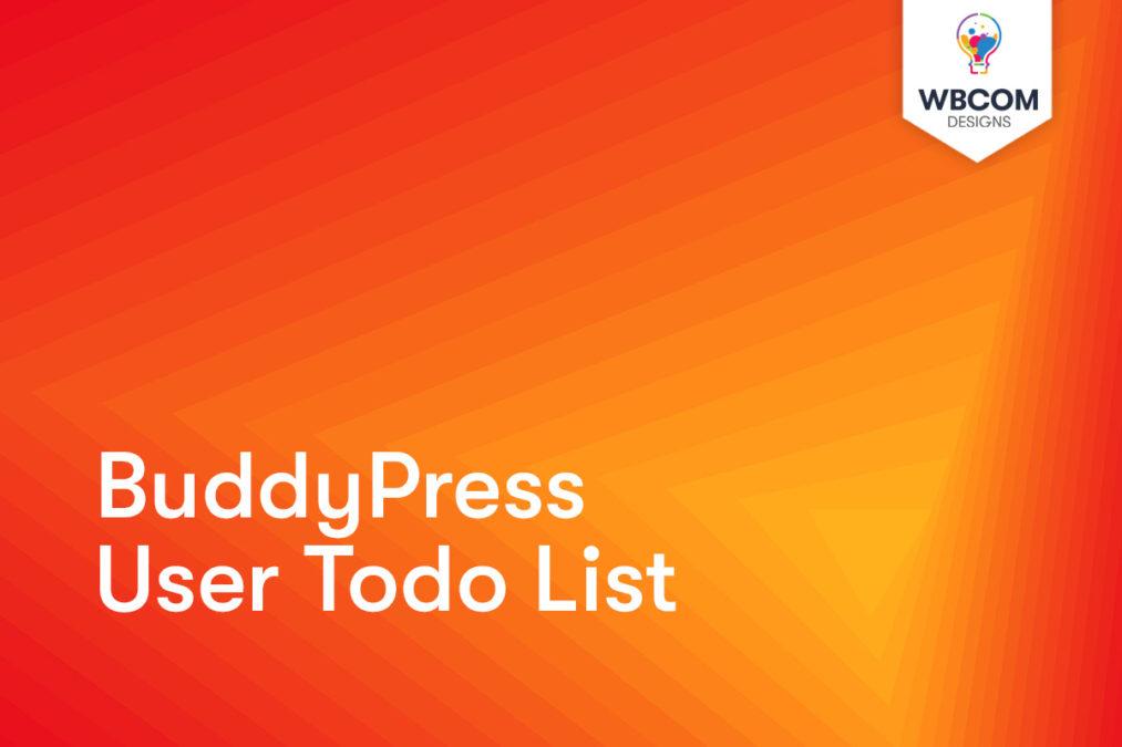 BuddyPress User Todo List - Wbcom Designs