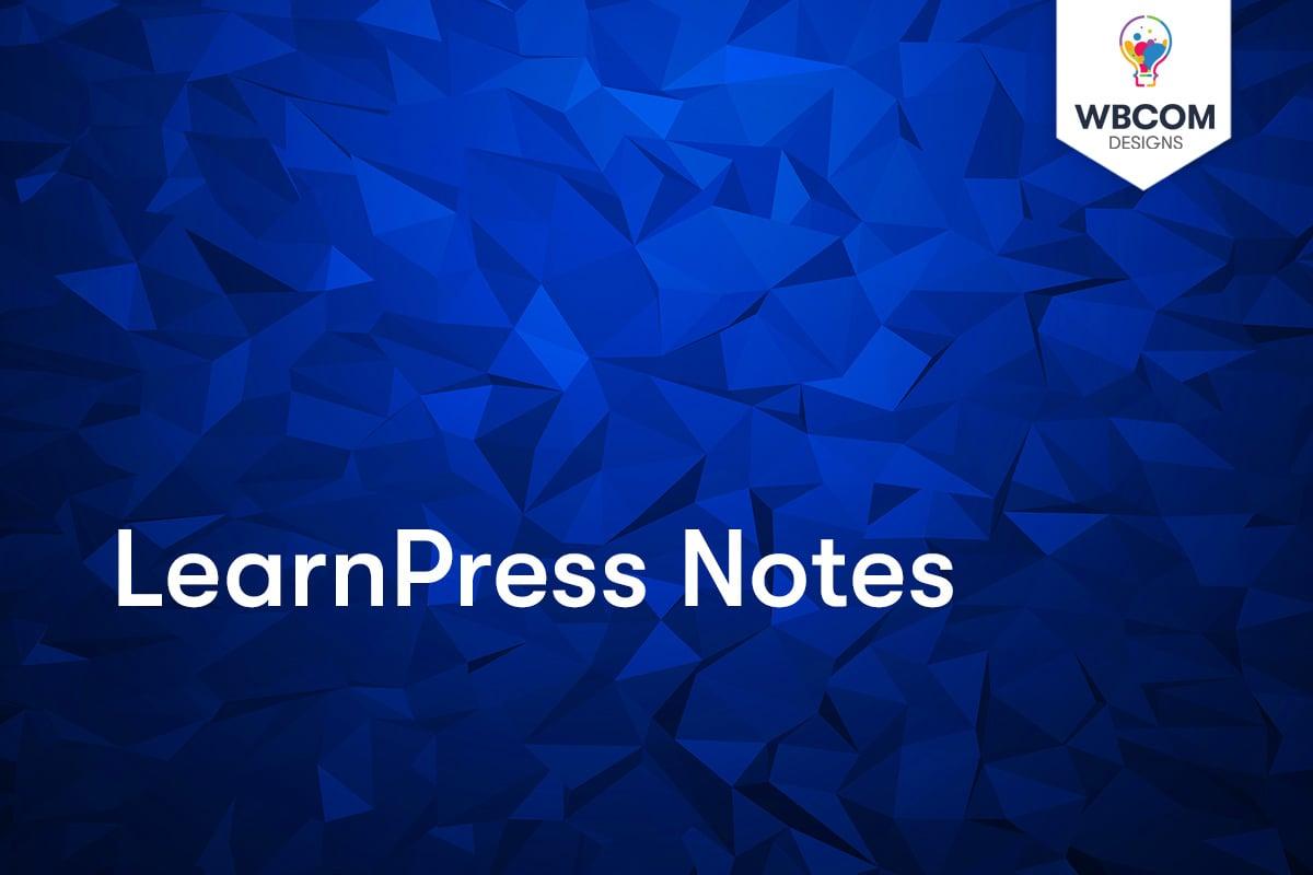 LearnPress Notes
