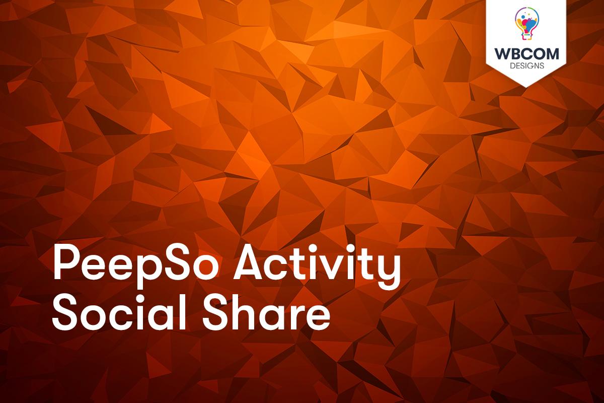 PeepSo Activity Social Share