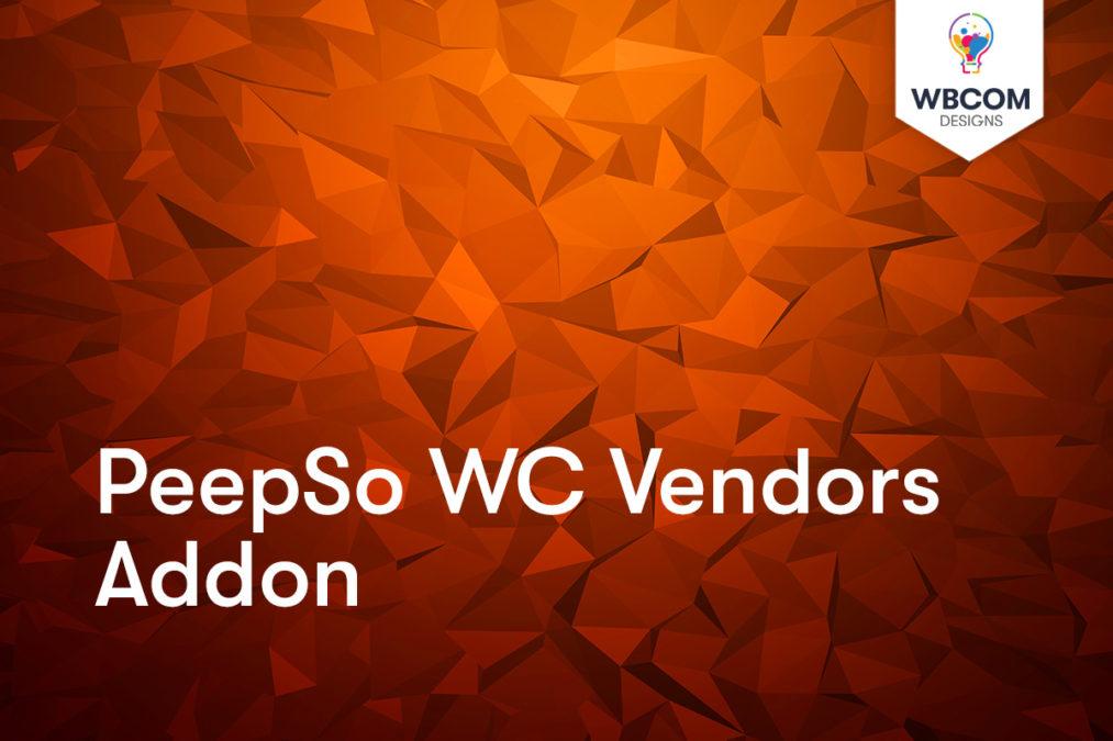 PeepSo WC Vendors Addon - Wbcom Designs