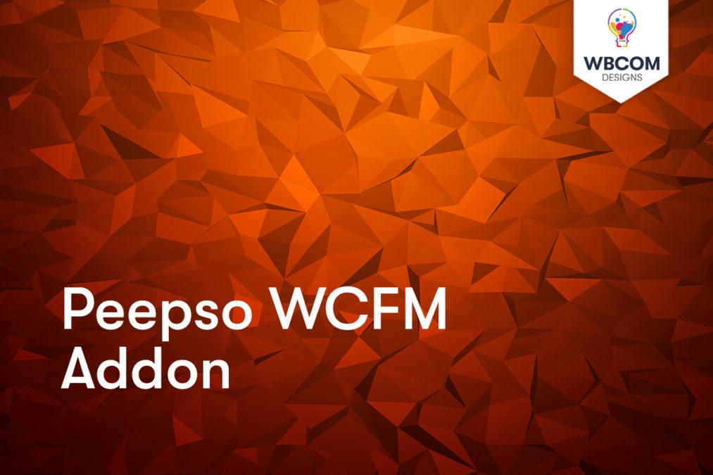 Peepso WCFM Addon - Wbcom Designs