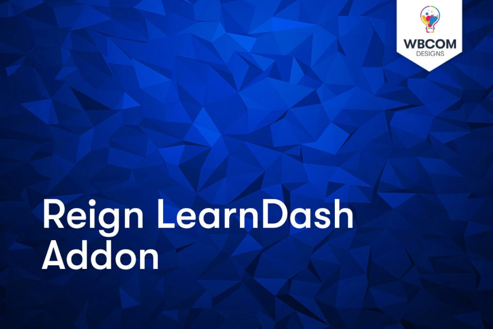 Reign LearnDash Addon - Wbcom Designs