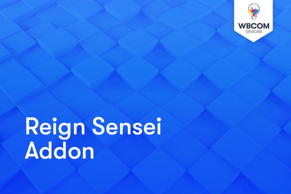Reign Sensei Addon - Wbcom Designs