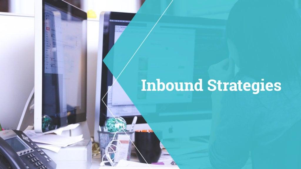 Inbound Strategies