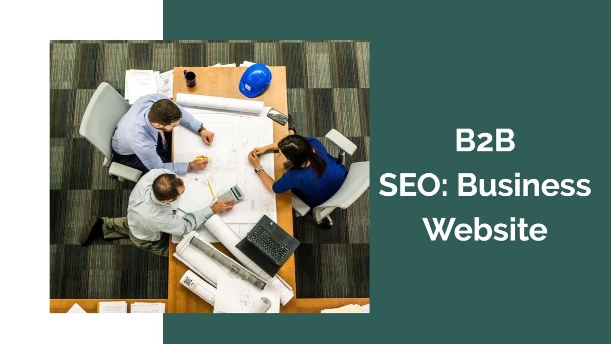 B2B SEO: Business Website