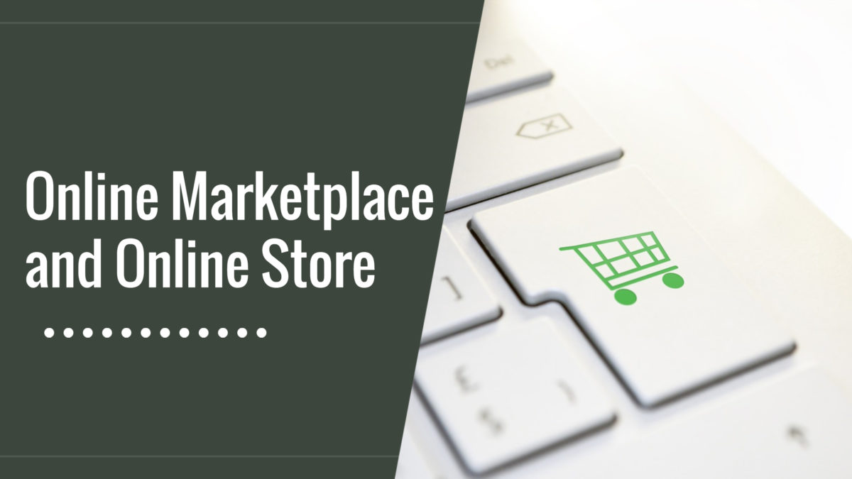 Online Marketplace and Online Store