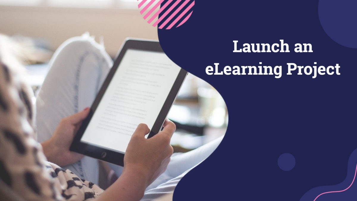 Launch an eLearning Project
