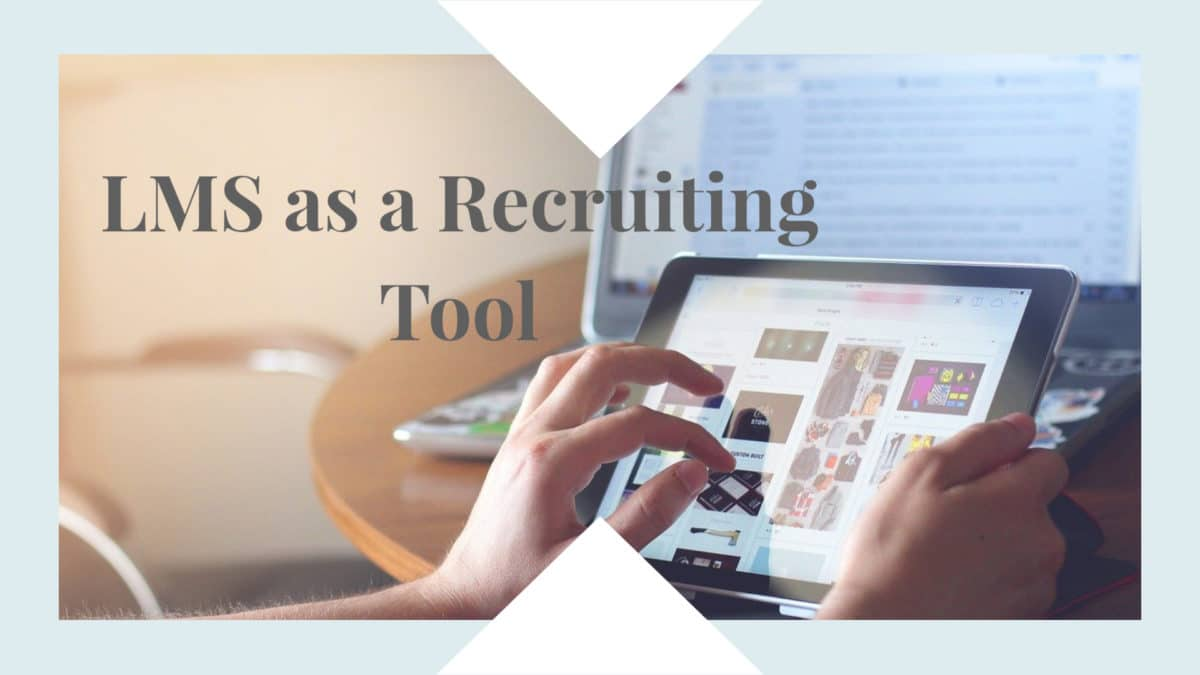 LMS as a Recruiting Tool