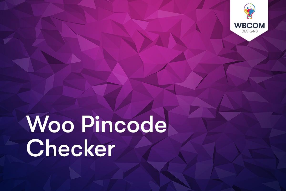 Woo Pincode Checker