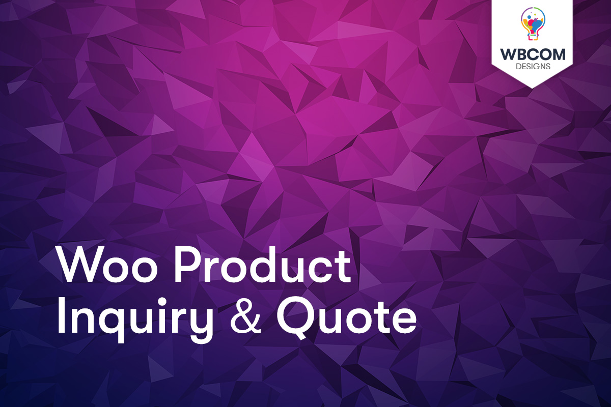 Woo Product Inquiry & Quote