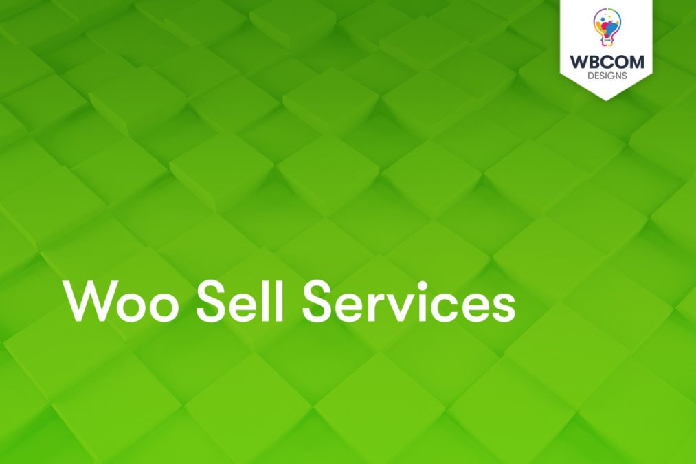 Woo Sell Services - Wbcom Designs