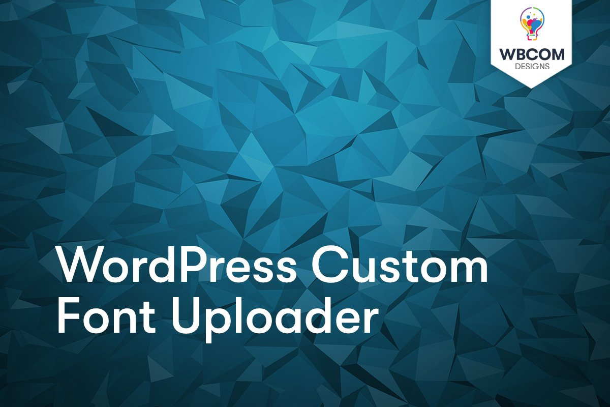 WordPress Custom Font