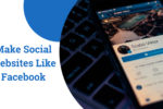 Make Social Websites Like Facebook