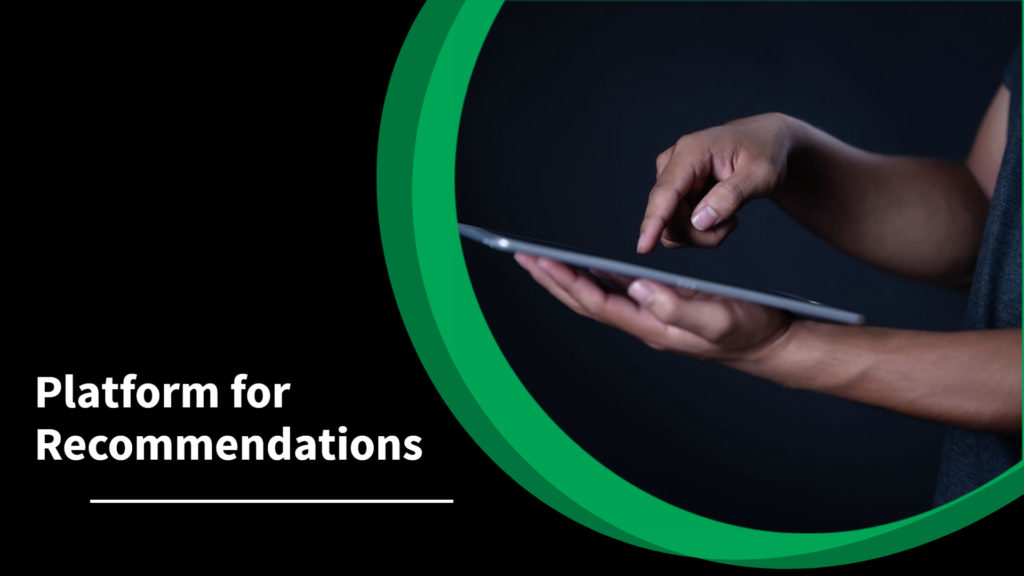 platform for recommendations