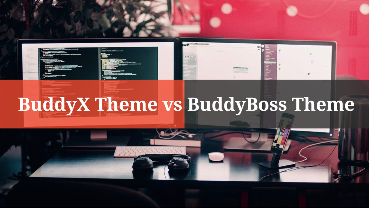 BuddyX Theme vs BuddyBoss Theme