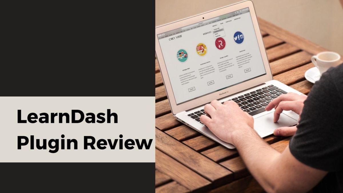 LearnDash Plugin Review
