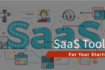 SaaS Tools For Your Startup