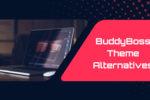 BuddyBoss Theme Alternatives - Wbcom Designs