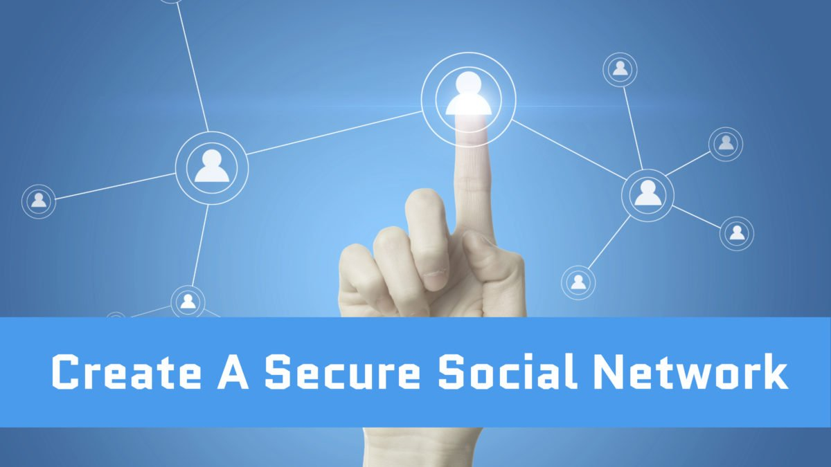 Create A Secure Social Network - Wbcom Designs