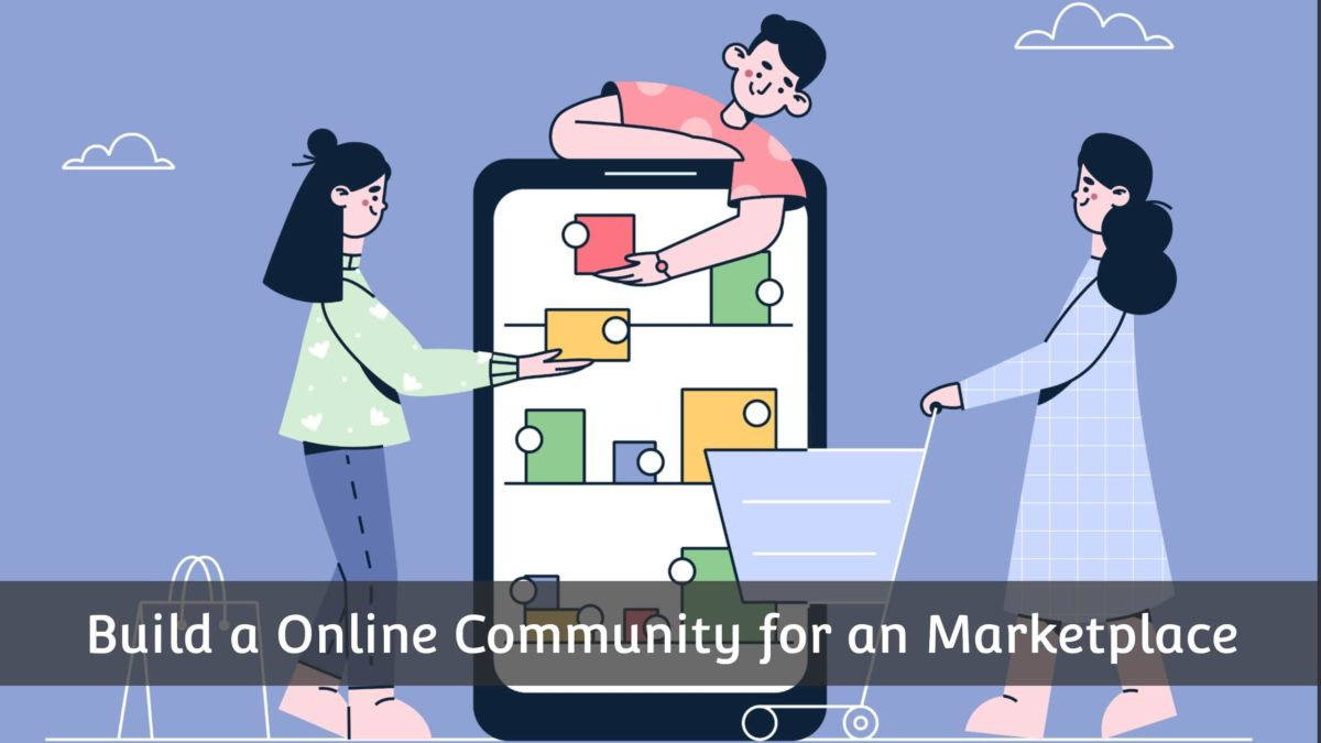 How to build a community for an online marketplace