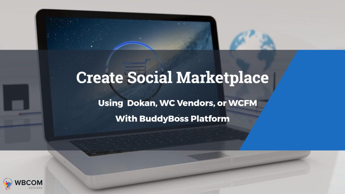 social marketplace with buddyboss platform - Wbcom Designs