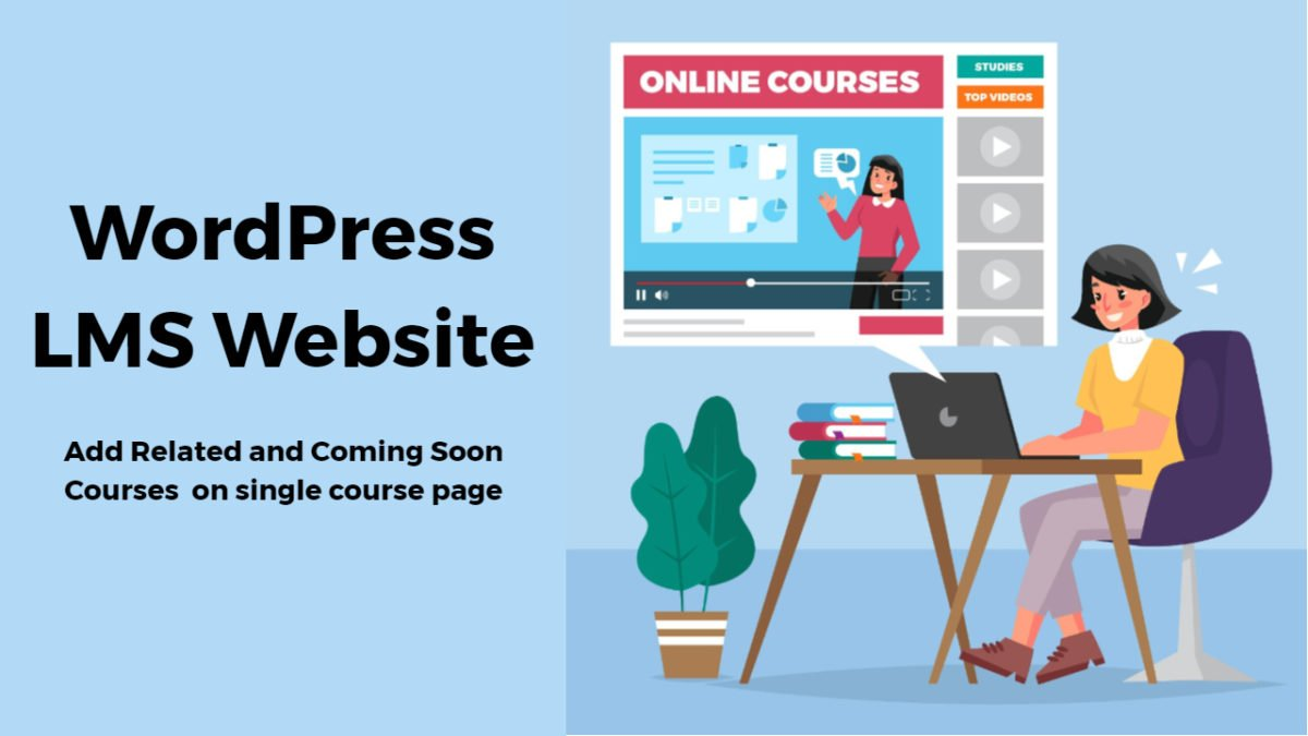 Add Related and Coming Soon Courses on single course page