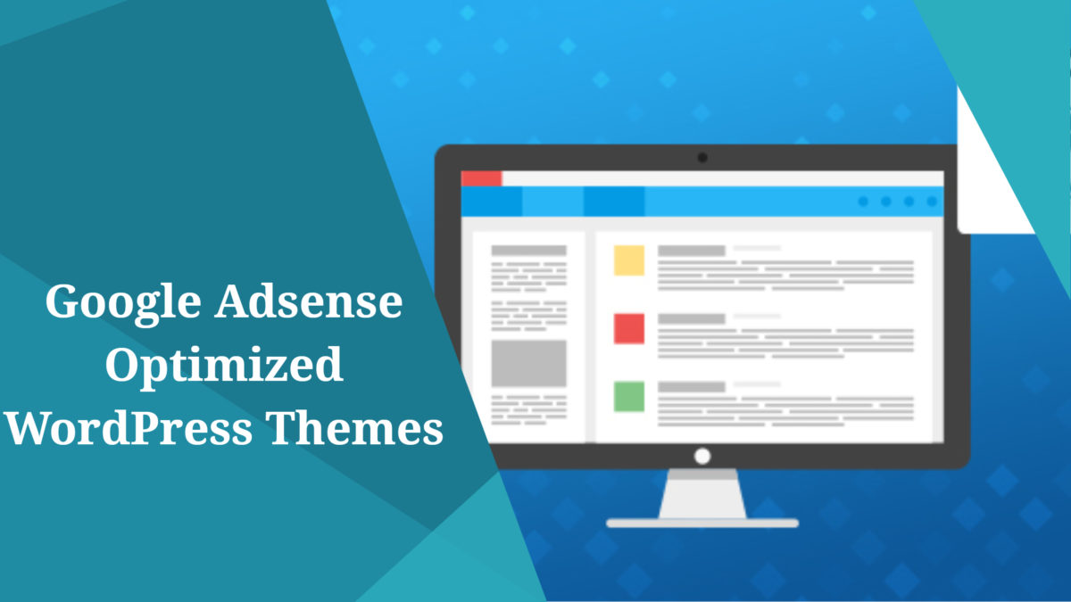 Google Adsense Optimized WordPress Themes