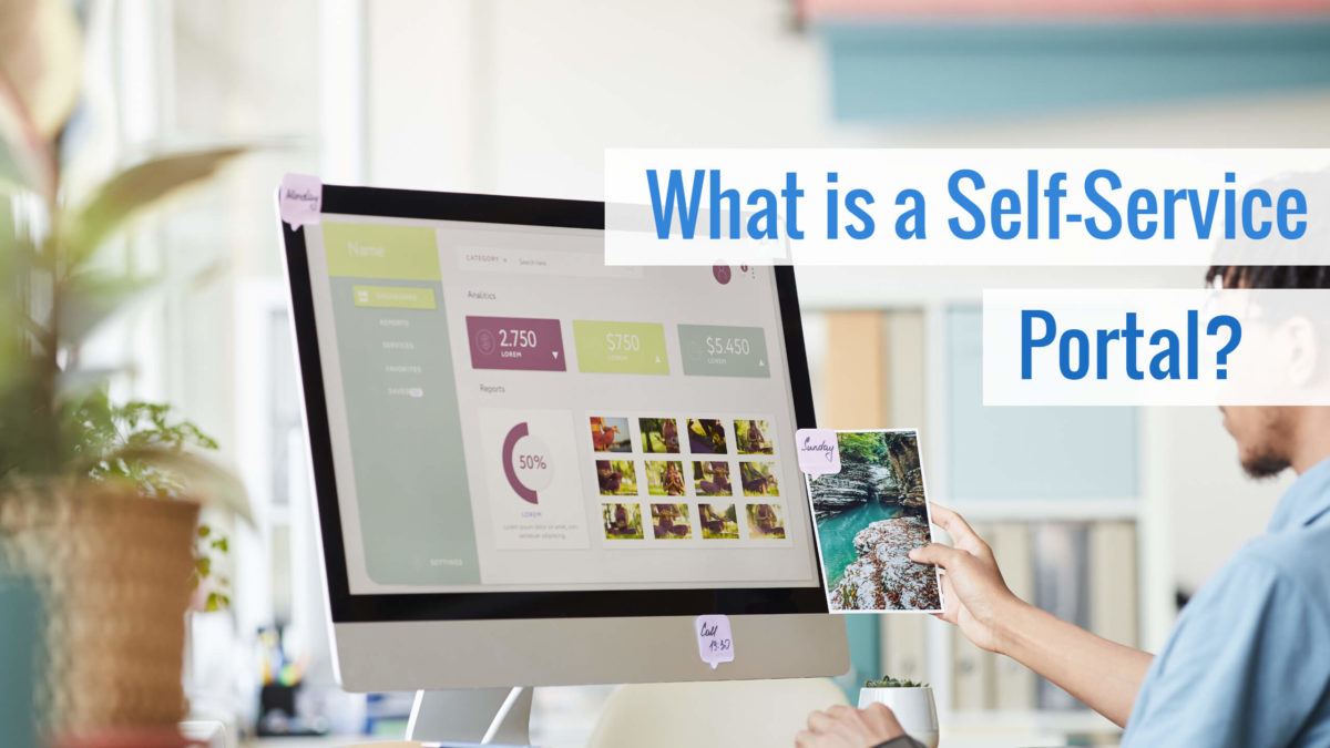 What is a Self-Service Portal