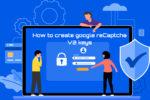 google reCAPTCHA V2 keys - Wbcom Designs