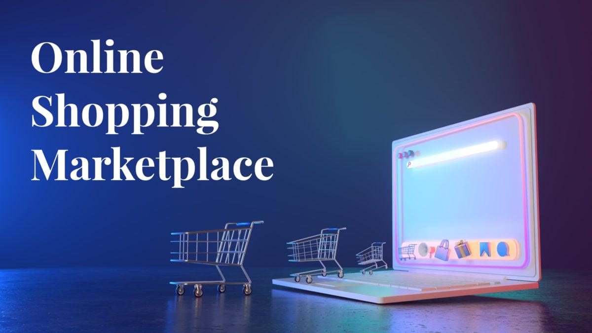 Online Shopping Marketplace