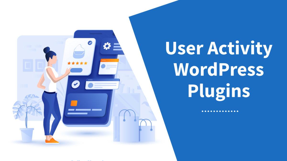 User Activity WordPress Plugins