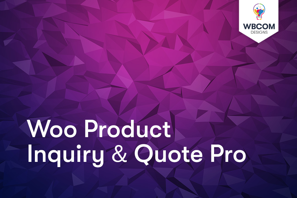 Woo Product Inquiry & Quote Pro