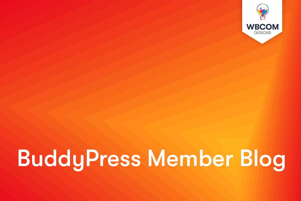 BuddyPress Member Blog