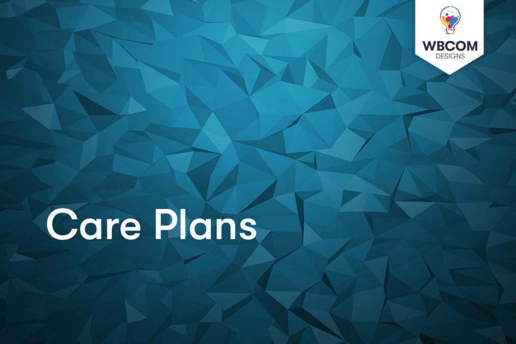 Care Plans - Wbcom Designs