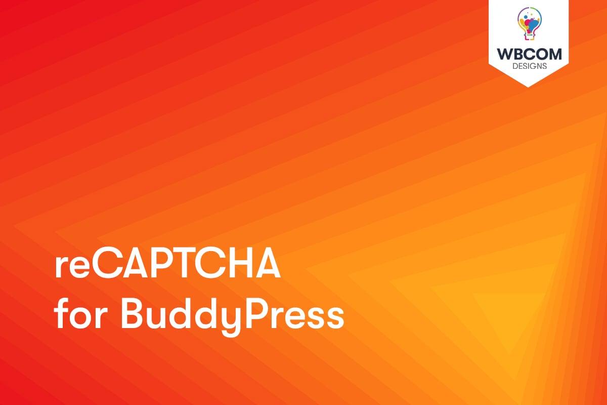 BuddyPress reCAPTCHA