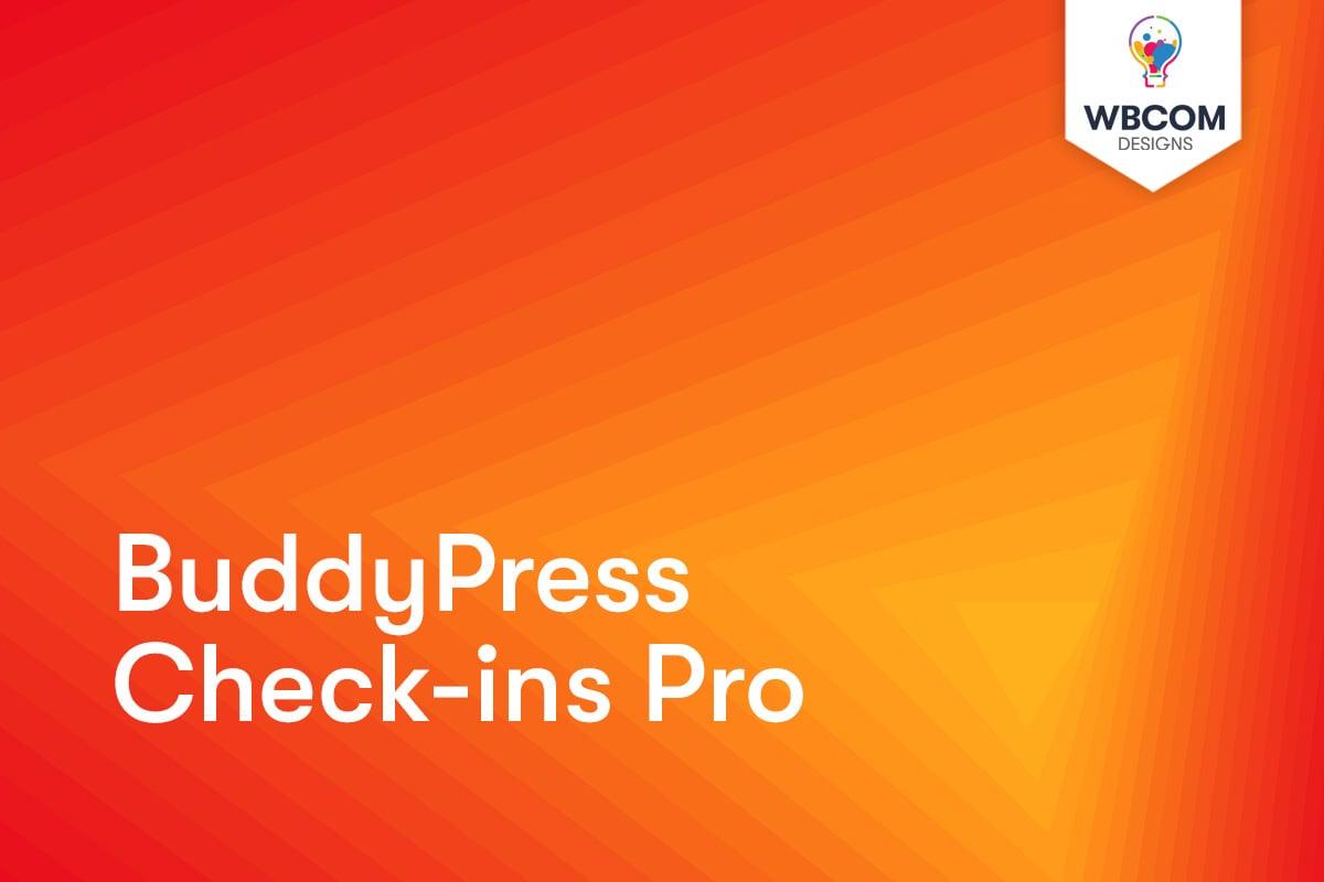 BuddyPress Check-ins Pro